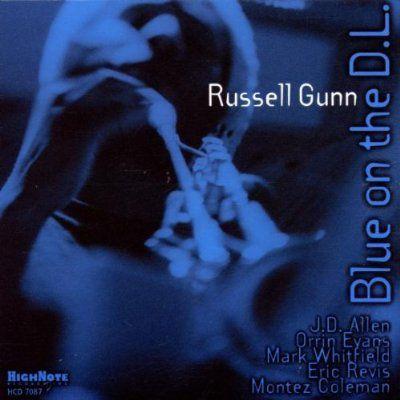Blue On The D.L., Russell Gunn