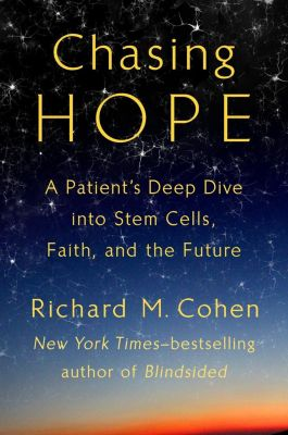 Blue Rider Press: Chasing Hope, Richard M. Cohen