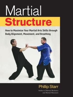 Blue Snake Books: Martial Structure, Phillip Starr