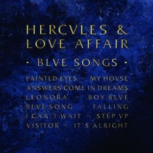 Blue Songs, Hercules And Love Affair
