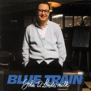 Blue Train, John D. Loudermilk