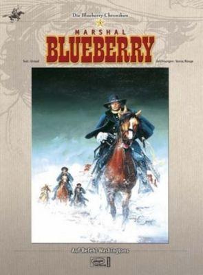 Blueberry Chroniken Band 5: Auf Befehl Washingtons, Jean Giraud