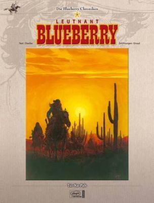 Blueberry Chroniken Band 9: Tsi-Na-Pah, Jean-Michel Charlier