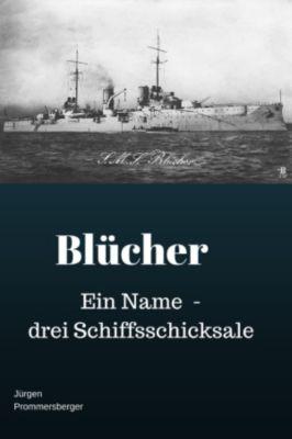 Blücher, Jürgen Prommersberger