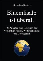 Blüemlisalp ist überall - Sebastian Speich pdf epub