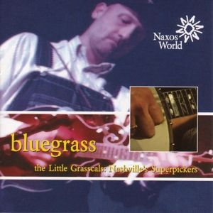 Bluegrass: The Little Grasscal, Diverse Interpreten