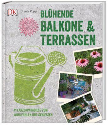 Blühende Balkone & Terrassen - Ursula Kopp pdf epub