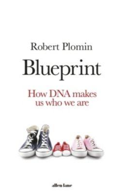 Blueprint, Robert Plomin