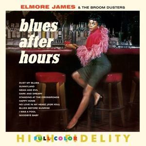 Blues After Hours+4 Bonus Tracks (Ltd.180g L) (Vinyl), Elmore & The Broom Dusters James