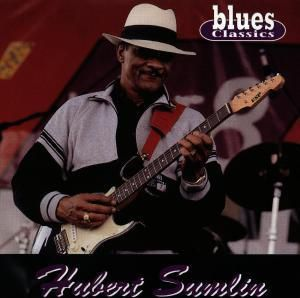 Blues Classics, Hubert Sumlin