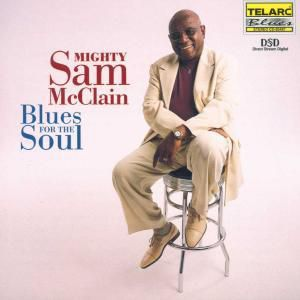 Blues For The Soul, Mighty Sam McClain