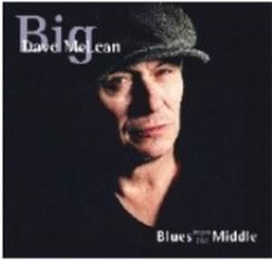 Blues From The Middle, Big Dave McLean