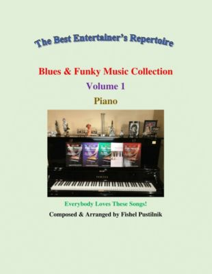 Blues & Funky Music Collection for Piano-Volume 1, Fishel Pustilnik