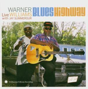 Blues Highway - With J.Summerour, Warner Williams
