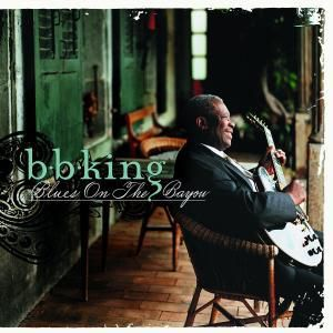 Blues On The Bayou, B.b. King