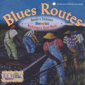 Blues Routes-Heroes, Diverse Interpreten