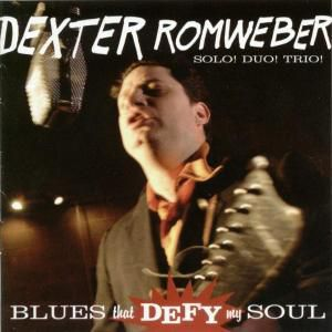 Blues That Defy My Soul, Dexter Romweber