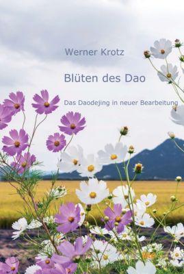 Blüten des Dao, Werner Krotz