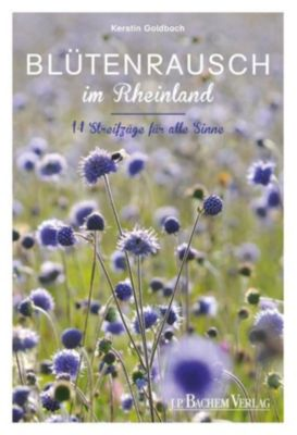 Blütenrausch im Rheinland - Kerstin Goldbach |