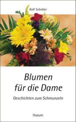 Blumen für die Dame - Rolf Schröter |