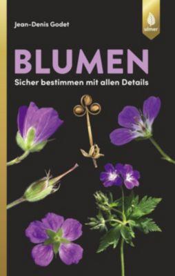 Blumen - sicher bestimmen mit allen Details - Jean-Denis Godet |