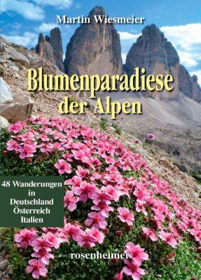 Blumenparadiese der Alpen