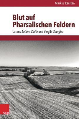 Blut auf Pharsalischen Feldern, Markus Kersten