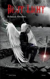Blut Licht, Rebecca Abrantes