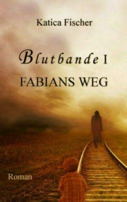 Blutbande I - Fabians Weg, Katica Fischer
