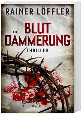 Blutdämmerung, Rainer Löffler