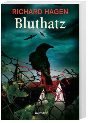 Bluthatz, Richard Hagen