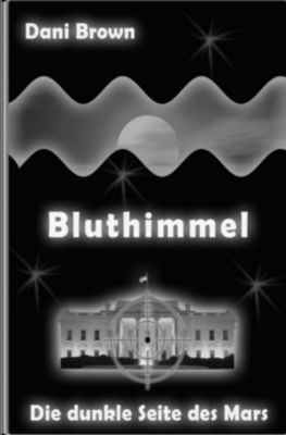 Bluthimmel - Dani Brown |