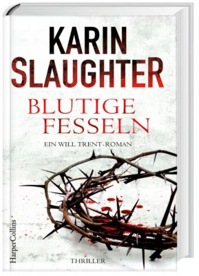 Blutige Fesseln, Karin Slaughter