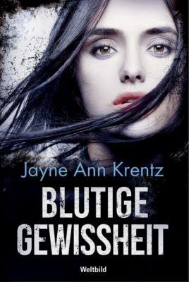 Blutige Gewissheit, Jayne Ann Krentz