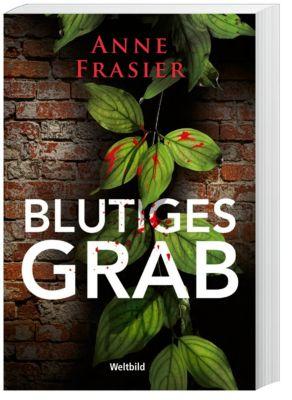 Blutiges Grab, Anne Frasier