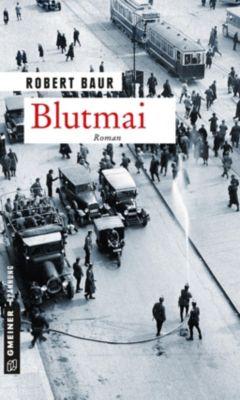 Blutmai, Robert Baur