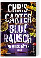 Blutrausch - Er muss töten, Chris Carter
