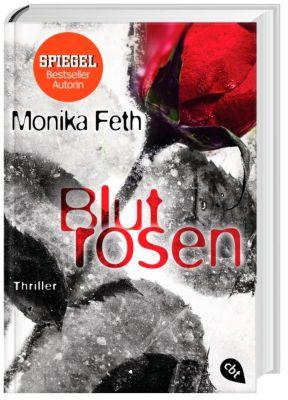 Blutrosen, Monika Feth