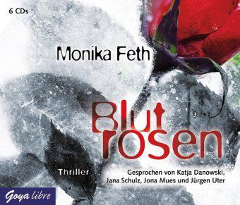Blutrosen, 6 Audio-CDs, Monika Feth