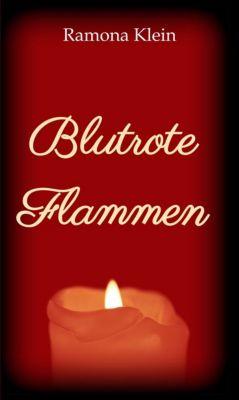 Blutrote Flammen, Ramona Klein