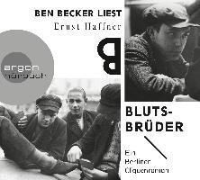 Blutsbrüder, 5 Audio-CDs, Ernst Haffner
