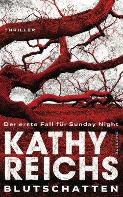 Blutschatten, Kathy Reichs