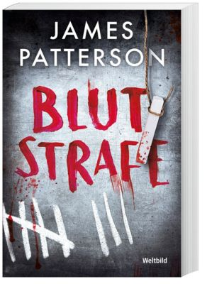 Blutstrafe, James Patterson