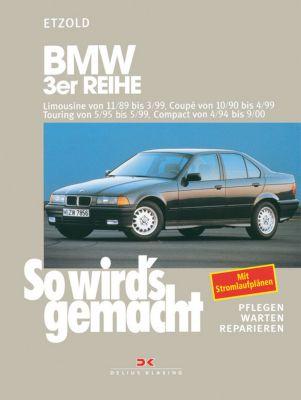 BMW 3er Reihe Limousine von 11/89 bis 3/99, Rüdiger Etzold