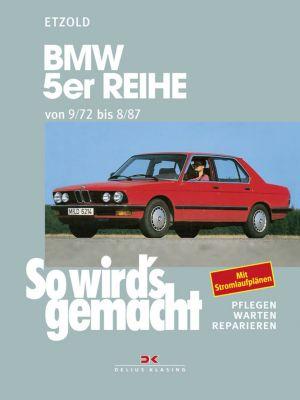 BMW 5er Reihe 09/72 bis 08/87, Rüdiger Etzold