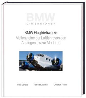 BMW Flugtriebwerke, Fred Jakobs, Robert Kröschel, Christian Pierer