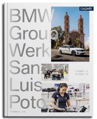 BMW Group Werk San Luis Potosí - Alexander Gutzmer pdf epub