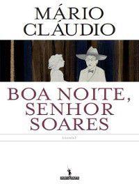 Boa Noite, Senhor Soares, Mário Cláudio