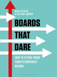 Boards That Dare, Cary Cooper, Marc Stigter