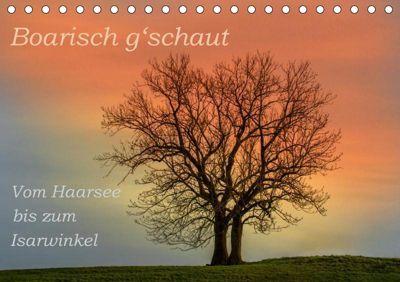 Boarisch g'schaut - Vom Haarsee bis zum Isarwinkel (Tischkalender 2019 DIN A5 quer), Brigitte Jaritz